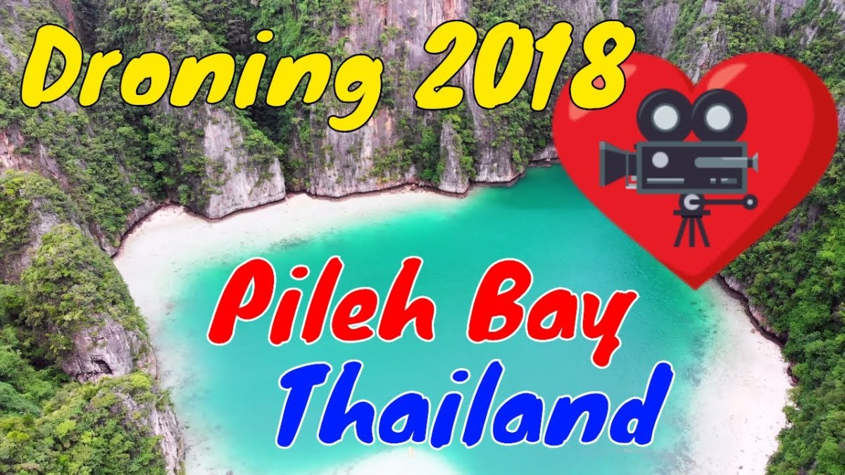 Droning at Pileh Bay: Phi Phi, Thailand 2018 (Video)