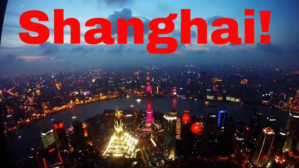 Exploring Shanghai Day, Sunset & Night